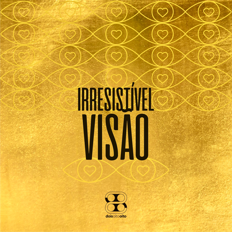 Irresistível Visão [Single]